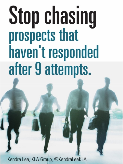 Stop chasing prospects that haven't responded after 9 attempts